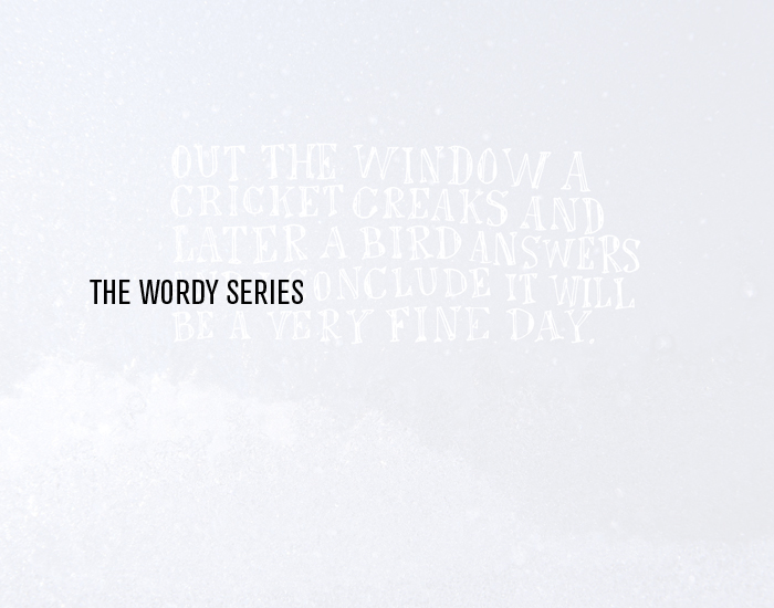The Wordy Series